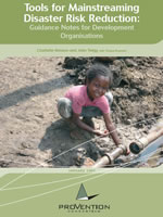 Tools for Mainstreaming Disaster Risk Reduction: Guidance Notes for Development Organisations
