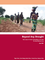 Beyond any drought: root causes of chronic vulnerability in the Sahel