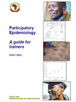 Participatory Epidemiology: A Guide for Trainers